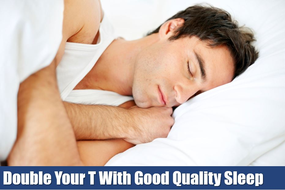 double your testosterone with good quality sleep